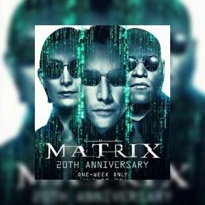 Matrix to make a theatrical return to mark its 20th anniversary
